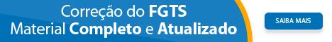 Correção do FGTS material Completo e Atualizado